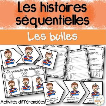 Histoires séquentielles - Les bulles - French Sequencing Stories