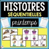 Histoires séquentielles - LE PRINTEMPS