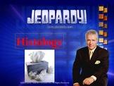 Histology JEOPARDY!