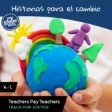 Historias para el cambio - inclusión por K-2 con One Globe Kids