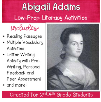 Abigail Adams : Social Studies with Literacy Activities