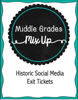 Historic Social Media Exit Tickets