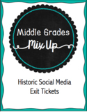 Historic Social Media Exit Tickets