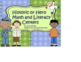 Historic or Hero Math, Writing, and Literacy centers 2nd Grade Common Core