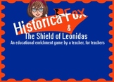 Historica Fox and the Shield of Leonidas: Educational Enrichment