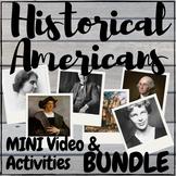 Historical Americans Mini Video & Activities GROWING BUNDLE