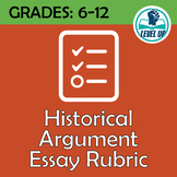 Historical Argument Essay Rubric