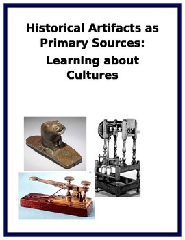 Historical Artifacts as Primary Sources