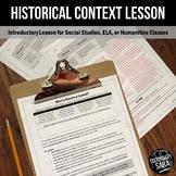 Historical Context Lesson – For ELA, History, Social Studies Classes
