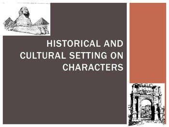 Historical & Cultural Setting on Characters