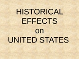Historical Effects on the United States