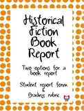 Historical Fiction Book Report-- Two Options