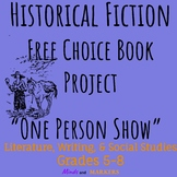 "Historical Fiction Free Choice Book Project ""One Person Show"""