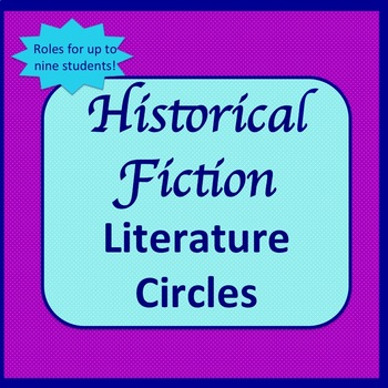 Historical Fiction Literature Circles