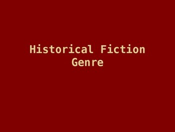 Historical Fiction Power Point