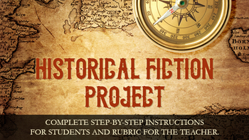 Historical Fiction Project - Creative Writing + Historical Research!