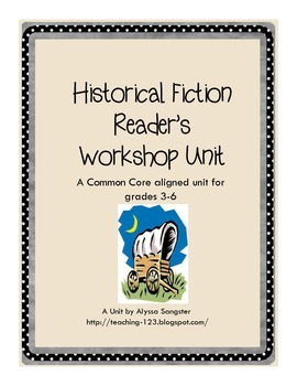 Historical Fiction Reader's Workshop Unit