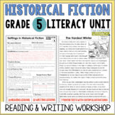 Historical Fiction Reading & Writing Unit Grade 5: 40 Detailed Lessons with CCSS