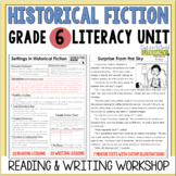 Historical Fiction Reading & Writing Unit Grade 6: 40 Detailed Lessons with CCSS