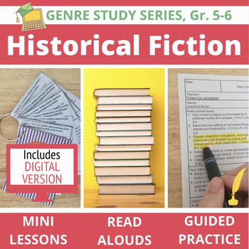 Historical Fiction Unit BUNDLE: 20 Lessons, 13 Read Alouds + Guided Practice