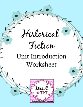 Historical Fiction Unit Introduction Worksheet