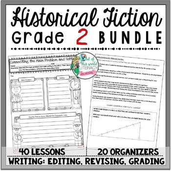 Historical Fiction Unit of Study: Grade 2 BUNDLE