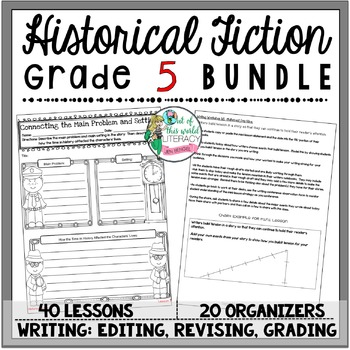 Historical Fiction Unit of Study: Grade 5 BUNDLE