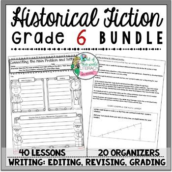 Historical Fiction Unit of Study: Grade 6 BUNDLE