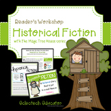 Reading Unit - Historical Fiction With The Magic Tree House