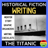 Historical Fiction Writing The Titanic