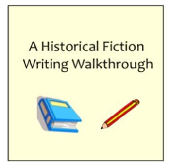 Historical Fiction Writing Walkthrough