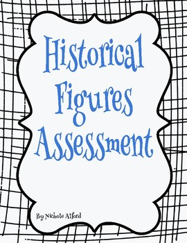 Historical Figures Assessment: SS1H1