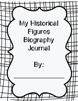 Historical Figures Biography Journal