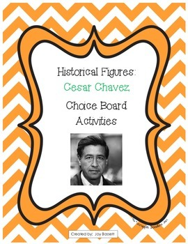Historical Figures Choice Board - Cesar Chavez