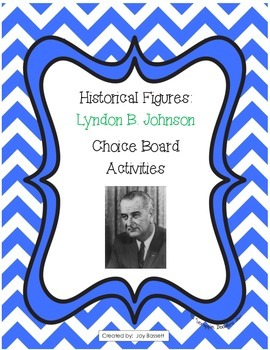 Historical Figures Choice Board - Lyndon B. Johnson