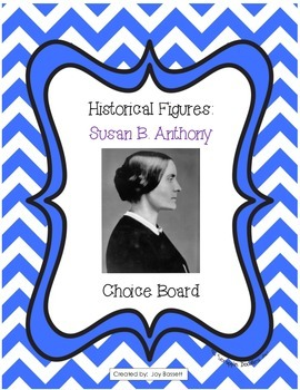Historical Figures Choice Board - Susan B. Anthony