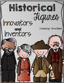 Historical Figures Innovators and Inventors