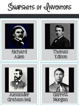 Historical Figures: Inventors (Richard Allen, T. Edison, A.G. Bell, G. Morgan)