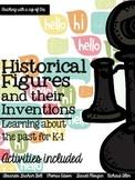 Historical Figures (Richard Allen, T. Edison, A.G. Bell, G. Morgan)