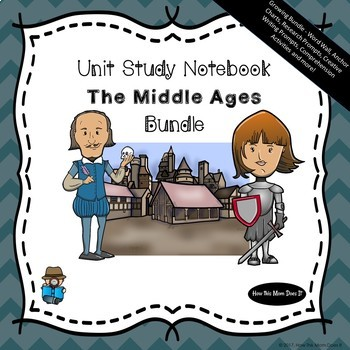 Unit Study Notebook - The Middle Ages - Growing Bundle