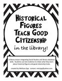Historical Figures Teach Good Citizenship