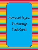 Historical Figures Technology Task Card Packet #2