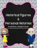 Historical Figures and Personal Histories