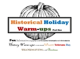 Historical Holiday Warm-ups Part One