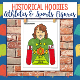 Historical Hoodies Social Studies Project - Athletes and S