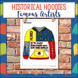 Historical Hoodies Social Studies Project - Famous Artists