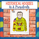 Historical Hoodies Social Studies Project - Presidents