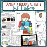 Historical Hoodies Social Studies Project - U.S. History