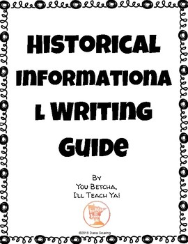 Historical Informational Writing Guide