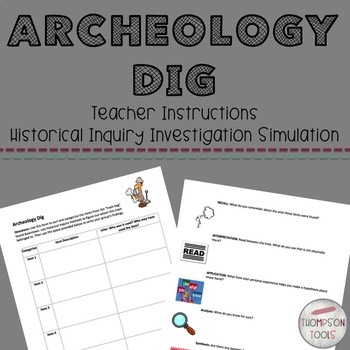 Historical Inquiry: Archeological Dig